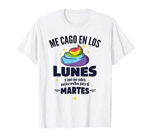 Me Cago En Los Lunes Frase Divertida Camiseta
