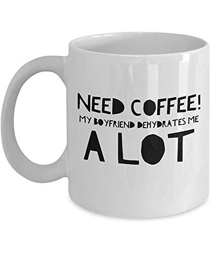 Lustige Freundin Geschenkideen vorhanden GF Mug White Mug Brauchen Sie Kaffee, den mein Freund mich viel entwässert