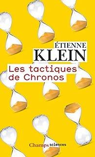 Les tactiques de Chronos par Étienne Klein