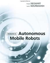 Introduction to Autonomous Mobile Robots (Intelligent Robotics and Autonomous Agents series)
