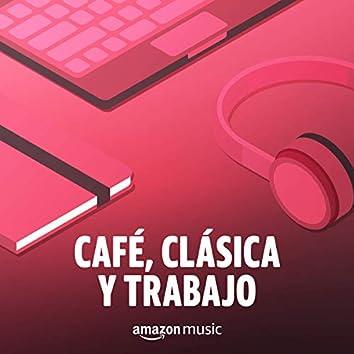 Café, Clásica y Trabajo