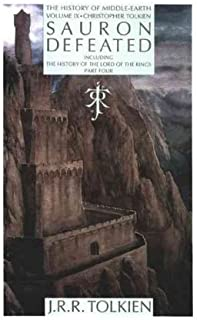 Sauron defeated: the end of the third age. (The history of The lord of the rings, part four.) The Notion Club papers and the drowning of Anadûnê. Edited by Christopher Tolkien
