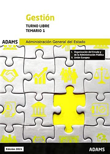 Temario 1 Gestión de la Administración General del Estado, turno