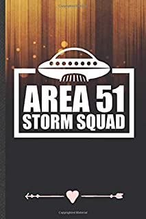 Area 51 Storm Squad: Funny Alien Ufo Lover Lined Notebook Journal For Area 51 Sci Fi Reader, Unique Special Inspirational Birthday Gift, College 6 X 9 110 Pages