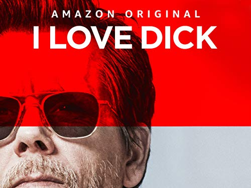I Love Dick - Season 1