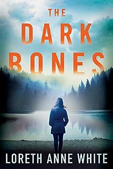 The Dark Bones by [Loreth Anne White]