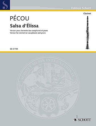Salsa d\'Élissa: Version pour clarinette (ou saxophone) et piano (congas ad lib.). Klarinette (oder Saxophon) und Klavier (Congas ad libitum). Partitur und Stimmen. (Edition Schott)