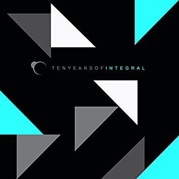 Ten Years of Integral (Album Sampler)