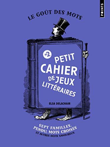 Petit Cahier de jeux littéraires n°2 - Sept familles, pendu, mots croisés