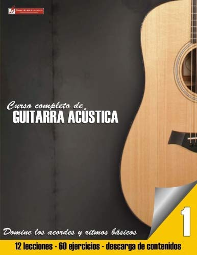 Curso completo de guitarra acustica (Curso completo de guitarra ac?stica) (Volume 1)...