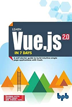 Learn Vue.js in 7 Days: Journey through Vue.js