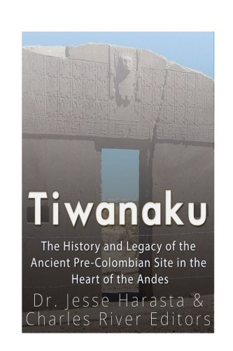 Tiwanaku: The History and Legacy of the Ancient Pre-Colombian Site in the Heart of the Andes