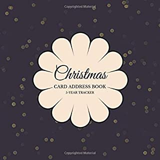 Christmas Card Address Book 5-Year Tracker: Record Book; Holiday Cards Sent and Received;  Color Interior; Softcover, Lights on Dark