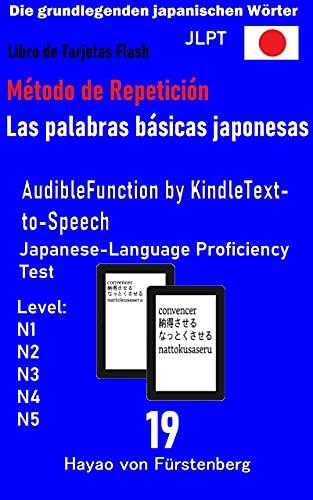 Libro de tarjetas Flash,Las palabras básicas japonesas 19: Flash Card Book,The Basic Japanese Words (Spanish Edition)