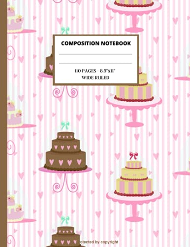 """Delicious Pastries Composition Notebook: Bakery Wide Ruled Paper Notebook Journal: Workbook for Girls Kids Teens Student for back to School and Home ... College Copy Book   Soft Cover   8,5"""" x11"""""""