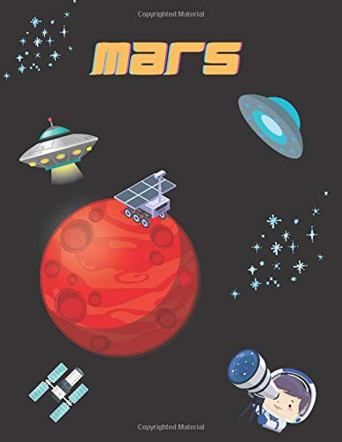 Mars: Awesome Sketchbook for kids with 120 pages of 8.5