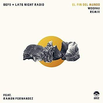El Fin Del Mundo (Remix)