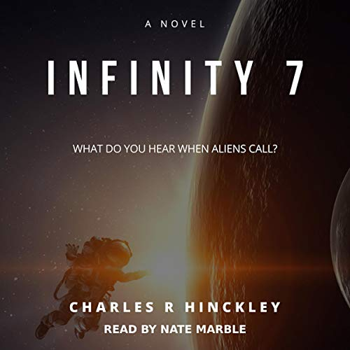 Infinity 7 Audiobook By Charles R. Hinckley cover art