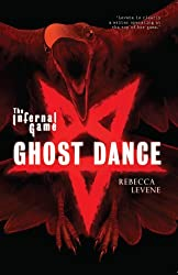 Ghost Dance (Infernal Game): Rebecca Levene
