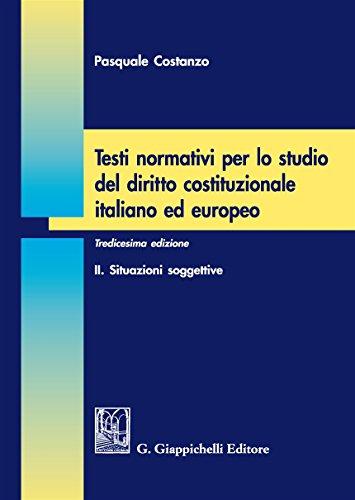 Testi normativi per lo studio del diritto costituzionale italiano ed europeo: 2