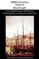 Louis-Charles Fougeret de Monbron, 'le Cosmopolite, Ou Le Citoyen Du Monde' (1750) (Mhra Critical Texts)