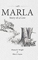 Marla: Story of a Cow