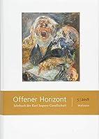 Offener Horizont 5/2018: Jahrbuch der Karl Jaspers-Gesellschaft