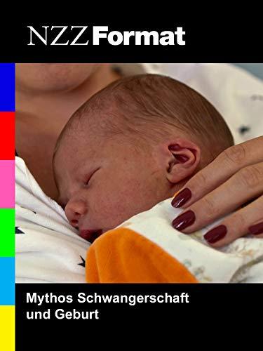 Mythos Schwangerschaft und Geburt