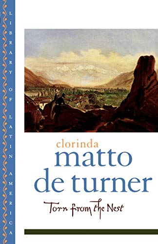 Torn From the Nest : Clorinda Matto De Turner