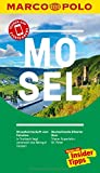 MARCO POLO Reiseführer Mosel: Reisen mit Insider-Tipps. Inkl. kostenloser Touren-App und Events&News