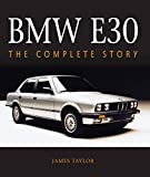 BMW E30: The Complete Story