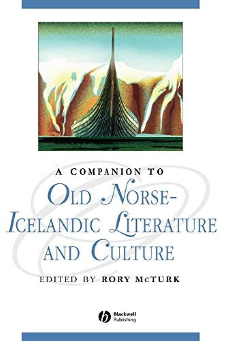 気がついてそれから同一のA Companion to Old Norse-Icelandic Literature and Culture (Blackwell Companions to Literature and Culture Book 30) (English Edition)