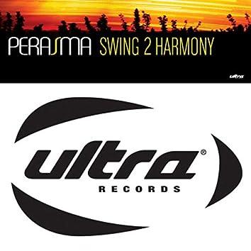 Swing 2 Harmony