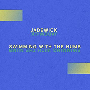 Swimming With the Numb