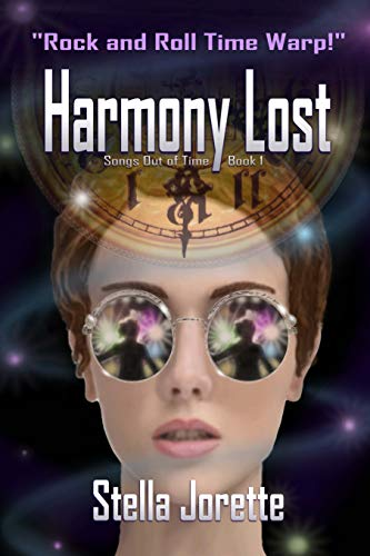 Harmony Lost (Songs out of Time Book 1)