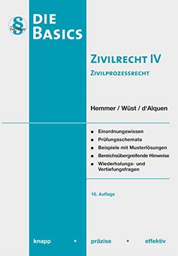 Basic Zivilrecht IV - Zivilprozessrecht (Skripten - Zivilrecht)