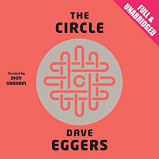 The Circle                   By:                                                                                                                                 Dave Eggers                               Narrated by:                                                                                                                                 Dion Graham                      Length: 13 hrs and 36 mins     799 ratings     Overall 3.9