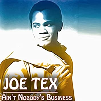 Ain't Nobody's Business (If I Do) (30 Original Recordings)