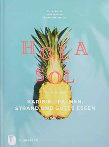Hola Sol: Karibik - Palmen, Strand und gutes Essen
