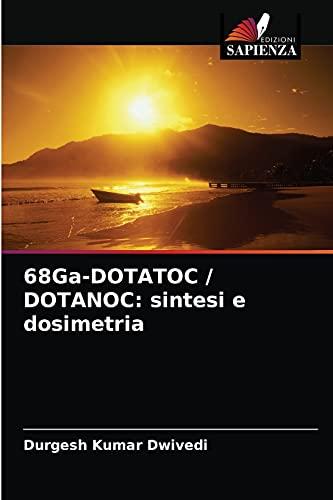 68Ga-DOTATOC / DOTANOC: sintesi e dosimetria