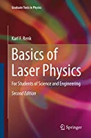 Basics of Laser Physics: For Students of Science and Engineering (Graduate Texts in Physics)