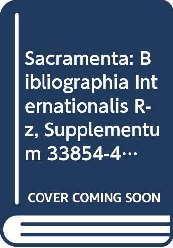 Sacramenta: Bibliographia Internationalis. Vol. III, R-Z, Supplementum, 33854-49236