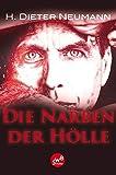 H. Dieter Neumann: Die Narben der Hölle