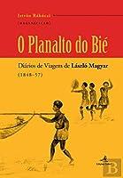 O Planalto do Bié (Portuguese Edition)