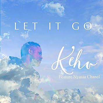 Let It Go (feat. Nyasia Chane'l)