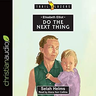 Elisabeth Elliot: Do the Next Thing cover art