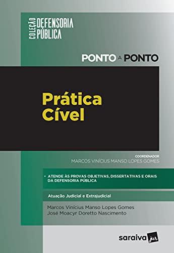 Prática Cível: Atuação judicial e extrajudicial - Defensoria Pública - PONTO A PONTO