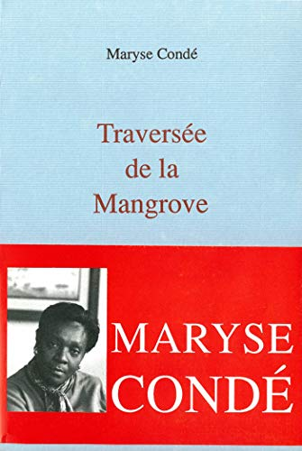 Traversée de la Mangrove (La Bleue) (French Edition)