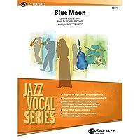 Blue Moon (Jazz Vocal Series, Jazz Ensemble - Conductor Score - Level: 2 (Medium Easy))