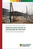 Materiais alternativos na composição do concreto